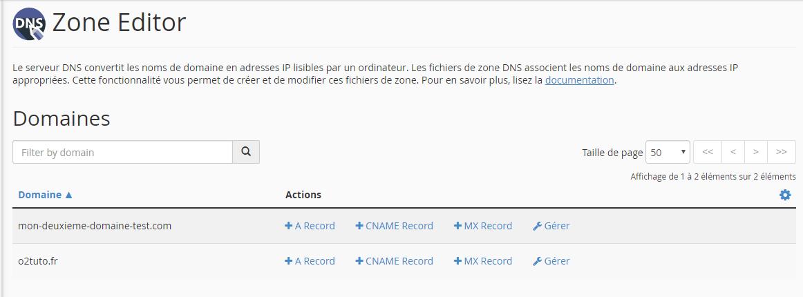 Page d'accueil de l'outil ''zone editor'' de cPanel où sont listés les domaines configurés sur l'hébergement